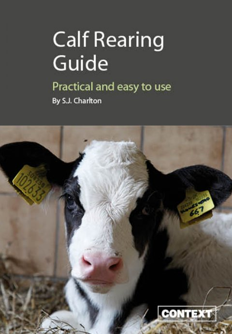 Calf Rearing Guide - Practical & Easy To Use