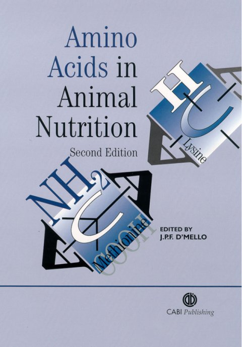Amino Acids in Animal Nutrition: 2nd Edition | Context Bookshop