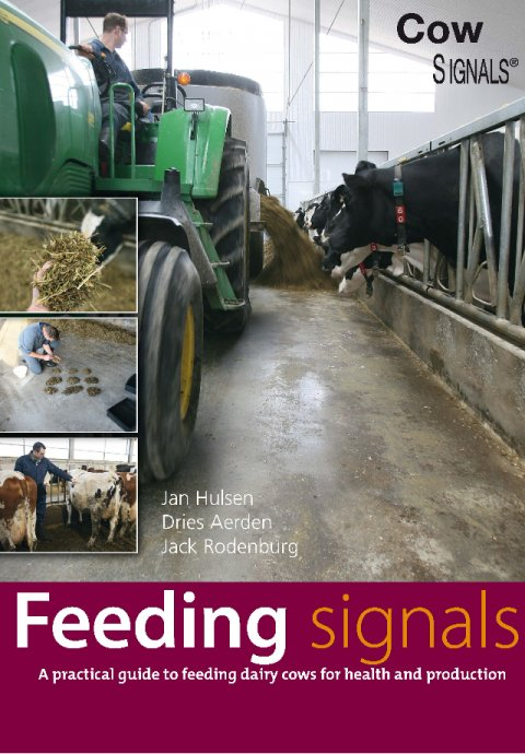Feeding Signals - A practical guide to feeding dairy cows for health and production