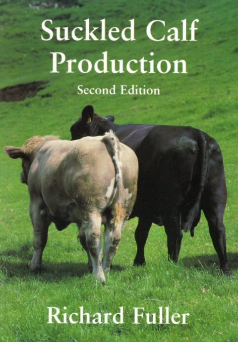 Suckled Calf Production Second Edition