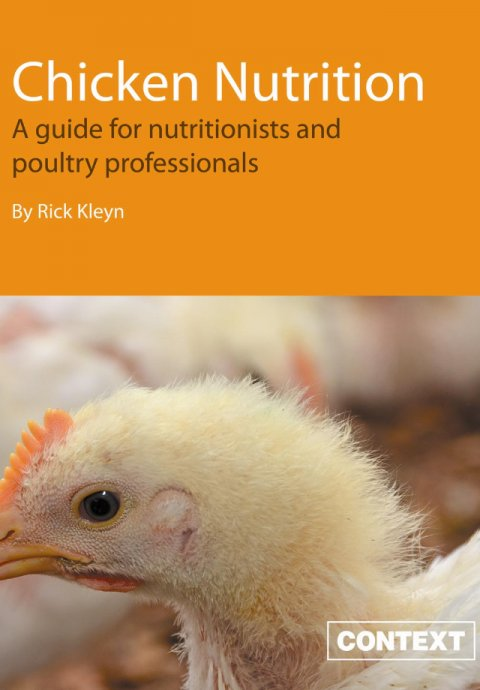 Chicken Nutrition: A guide for Nutritionists and Poultry