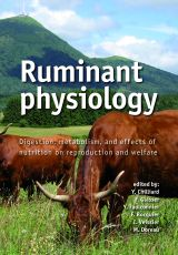 Ruminant Physiology 2009 by Y. Chilliard, F. Glasser, Y. Faulconnier, F. Bocquier, I. Veissier and M. Doreau