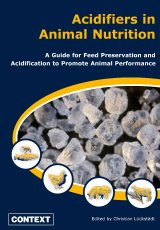 Acidifiers In Animal Nutrition by C Luckstadt (Ed) (2007)