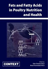 Fats and Fatty Acids in Poultry Nutrition and Health by Gita Cherian and Reza Poureslami