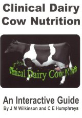 Clinical Dairy Cow Nutrition by JM Wilkinson and CE Humphreys