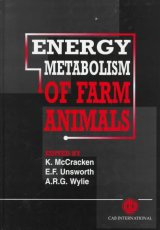 Energy Metabolism of Farm Animals by K J McCracken et al