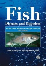 Fish Diseases and Disorders, Volume 3: Viral, Bacterial and Fungal Infections by Patrick TK Woo and David W Bruno