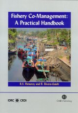 Fishery Co-Management: A Practical Handbook by R S Pomeroy