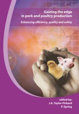Gaining the Edge in Pork and Poultry Production by J.Taylor-Pickard, P.Spring