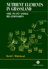 Nutrient Elements in Grassland by David Whitehead