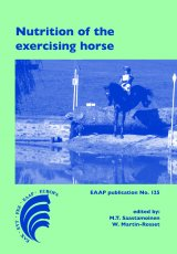 Nutrition of the Exercising horse by Edited by M. Saastamoinen and W. Martin-Rosset