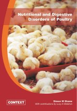 Nutritional and Digestive Disorders of Poultry by Dr Simon M Shane
