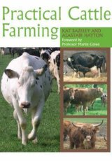 Practical Cattle Farming  by Bazeley , Hayton