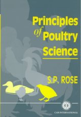 Principles of Poultry Science by SP Rose