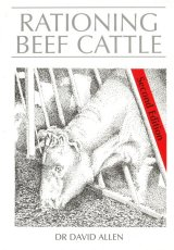 Rationing Beef Cattle Second Edition by Dr David Allen