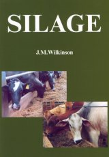 Silage by J M Wilkinson