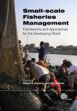 Small-scale Fisheries Management by R Pomeroy, N Andrew