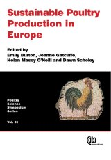 Sustainable Poultry Production in Europe by E Burton, H Masey O