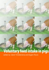 Voluntary Feed Intake In Pigs by Edited by David Torrallardona and Eugeni Roura