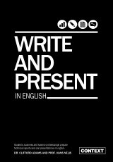 Write and Present In English by Dr Clifford Adams