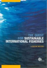 Quest for Sustainable International Fisheries by E Meltzer