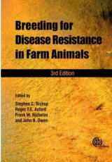 Breeding for Disease Resistance in Farm Animals by S Bishop, R Axford, J Owen