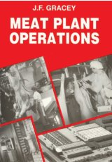 Meat Plant Operations by J F Gracey