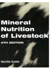 Mineral Nutrition of Livestock, 4th Edition by Neville Suttle