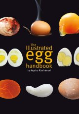 The Illustrated Egg Handbook by Ayuko Kashimori