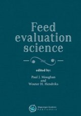 Feed Evaluation Science by Paul J. Moughan, Wouter H. Hendriks