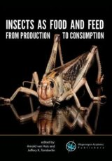 Insects as food and feed: from production to consumption by Arnold van Huis, Jeffery K. Tomberlin