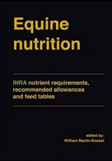 Equine Nutrition by edited by William Martin-Rosset