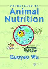 Principles of Animal Nutrition by Guoyao Wu