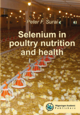 Selenium In Poultry Nutrition and Health  by Peter F. Surai