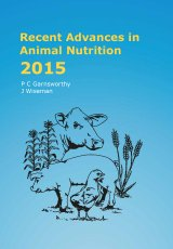 Recent Advances in Animal Nutrition 2015 by PC Garnsworthy and J Wiseman
