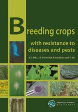Breeding crops with resistance to diseases and pests by R.E. Niks, J.E. Parlevliet, P. Lindhout and Y. Bai