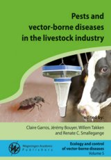 Pests and vector-borne diseases in the livestock industry by Claire Garros, Jérémy Bouyer, Willem Takken and Renate C. Smallegange