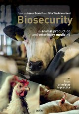 Biosecurity in Animal Production and Veterinary Medicine by Jeroen Dewulf and Filip Van Immerseel