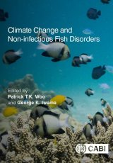 Climate Change and Non-infectious Fish Disorders by Patrick TK Woo