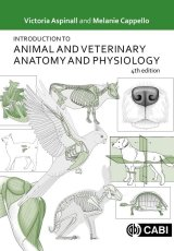 Introduction to Animal and Veterinary Anatomy and Physiology by Victoria Aspinall & Melanie Cappello