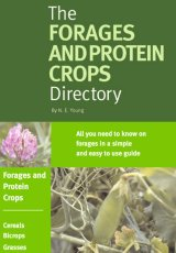 The FORAGES and PROTEIN CROPS Directory by N Young
